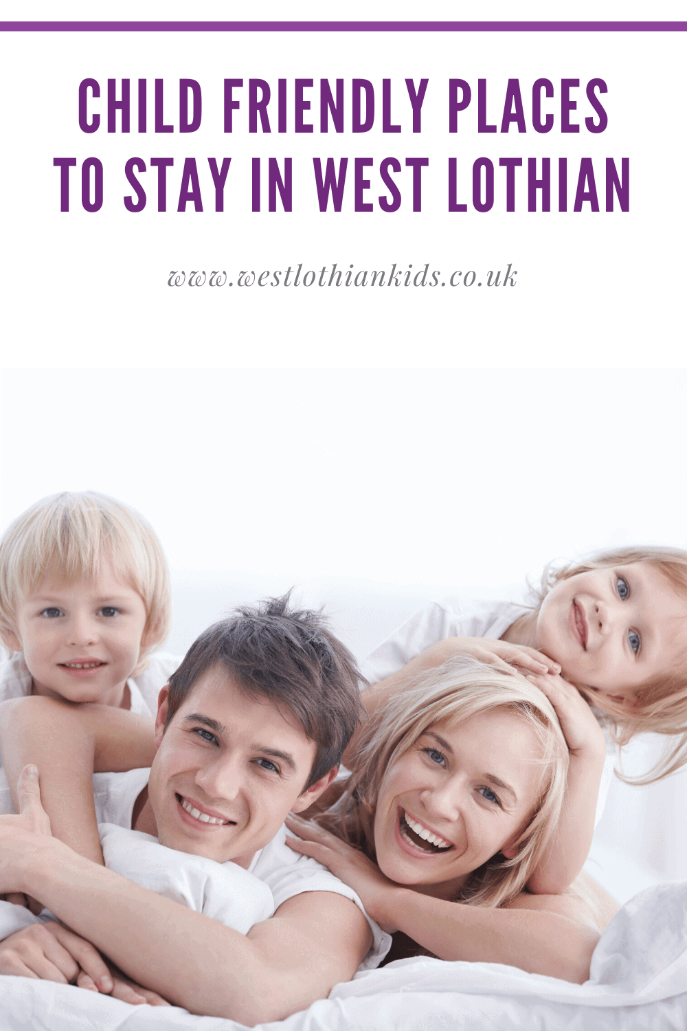 Child Friendly Places To Stay in West Lothian | Family Friendly Accommodation in West Lothian