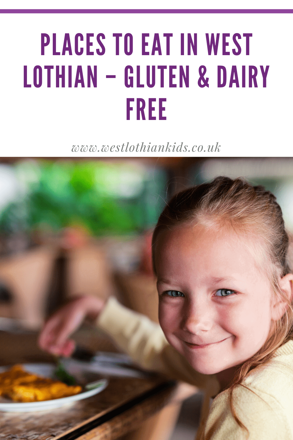 Places to eat in West Lothian Gluten and Dairy Free | Allergy friendly places to eat in West Lothian