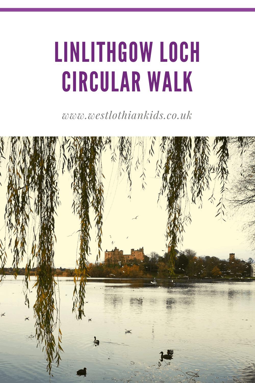 Linlithgow Loch Circular Walk With Kids | West Lothian Child Friendly Walks