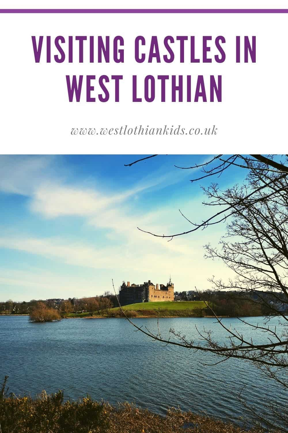 Visiting Castles and Historic Buildings in West Lothian With Kids